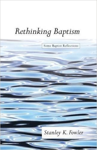 Resources - BOOK REVIEW RETHINKING BAPTISM